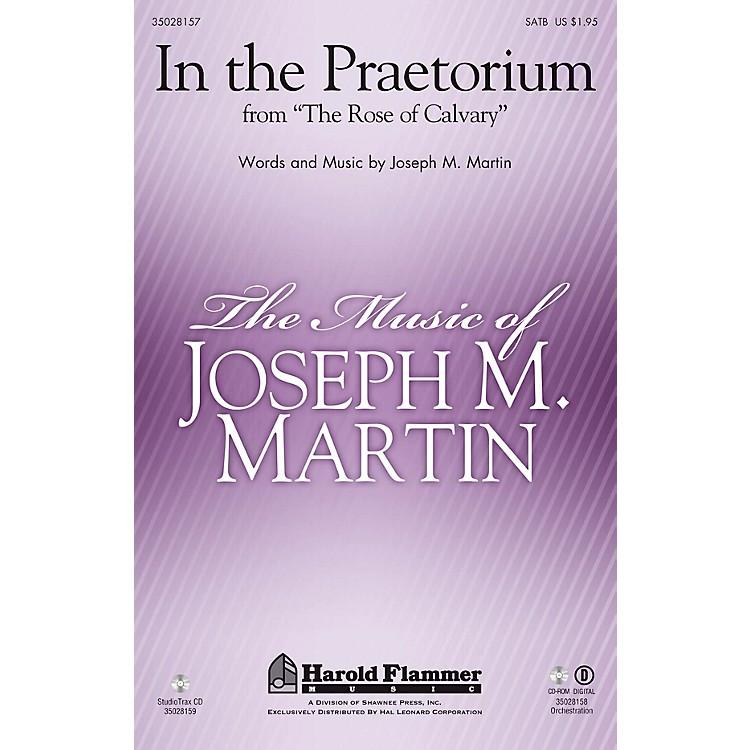 Shawnee PressIn the Praetorium (from The Rose of Calvary) Studiotrax CD Composed by Joseph M. Martin
