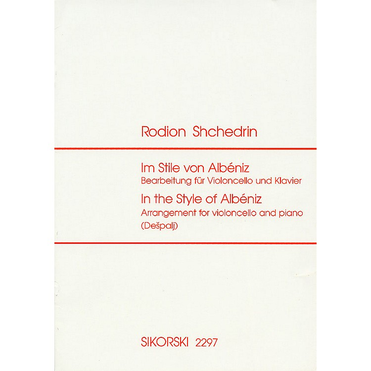 SikorskiIn the Style of Albéniz String Orchestra Series Composed by Rodion Shchedrin Edited by Valter Despalj