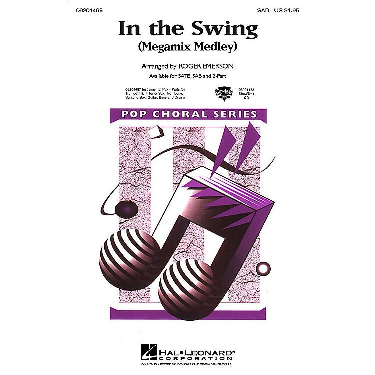 Hal LeonardIn the Swing (Medley) SAB arranged by Roger Emerson