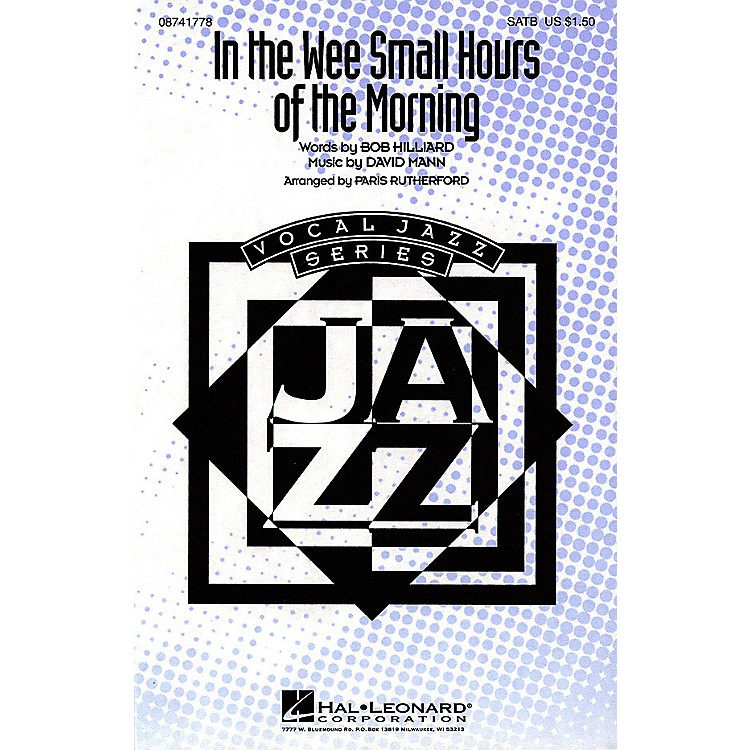 Hal LeonardIn the Wee Small Hours of the Morning SATB by Frank Sinatra arranged by Paris Rutherford
