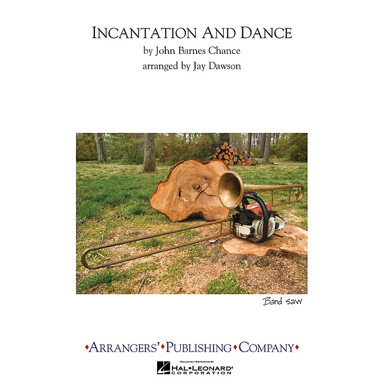 Arrangers Incantation and Dance Marching Band Level 4 Arranged by Jay Dawson