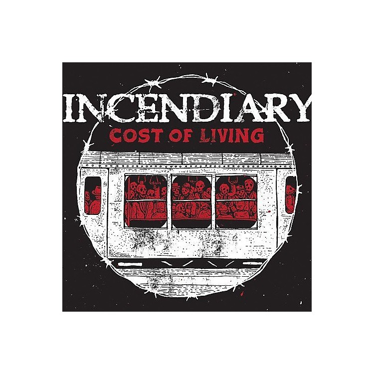 Alliance Incendiary - Cost Of Living