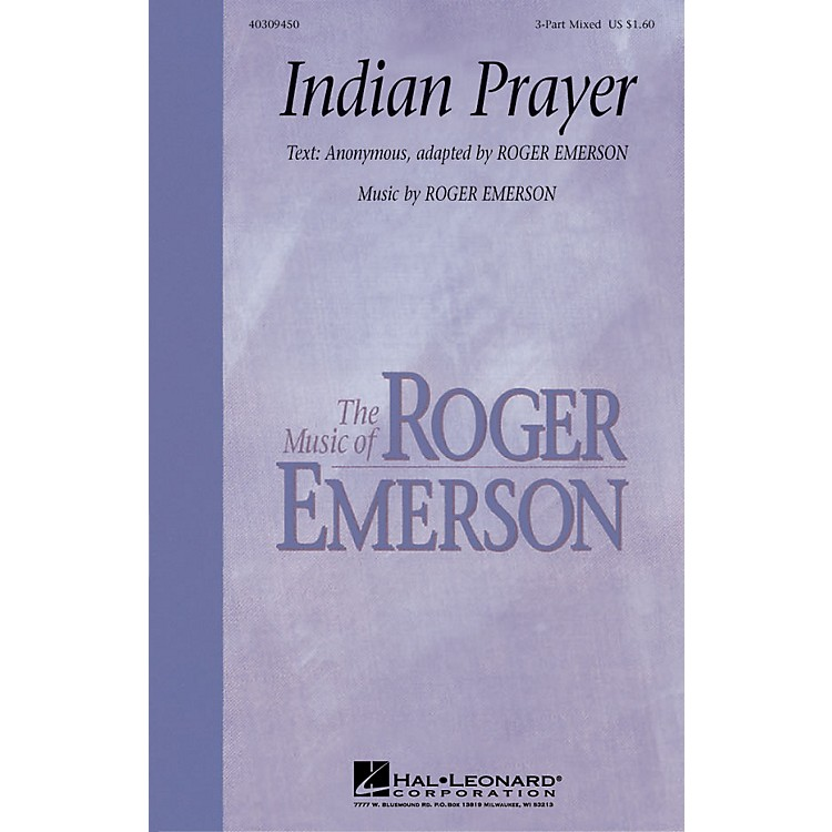 Hal Leonard Indian Prayer 3-Part Mixed composed by Roger Emerson