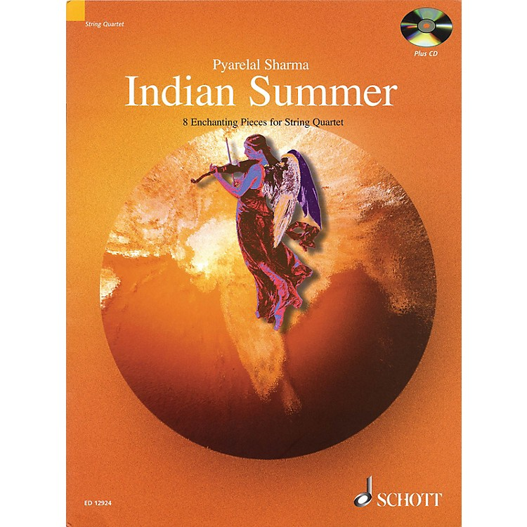 SchottIndian Summer (8 Enchanting Pieces for String Quartet) String Series Composed by Pyarelal Sharma