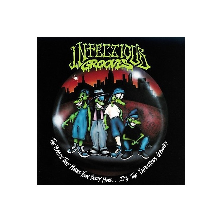 AllianceInfectious Grooves - The Plague That Makes Your Booty Move. It's The Infectious Grooves
