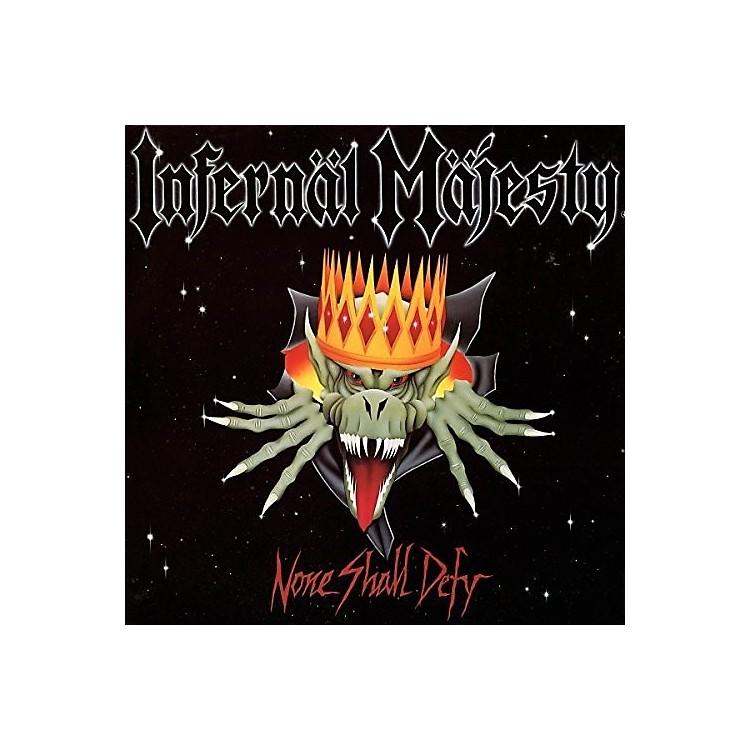 AllianceInfernal Majesty - None Shall Defy