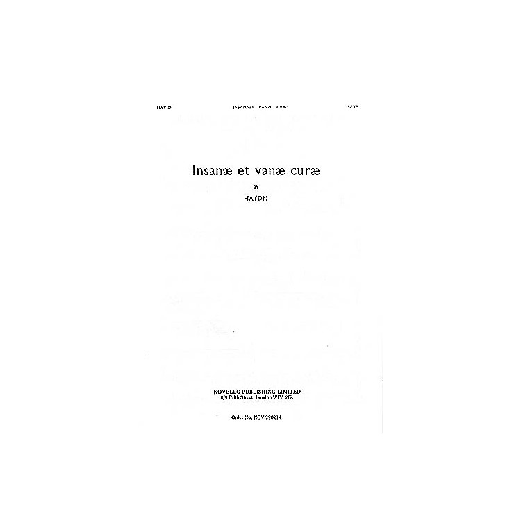 Novello Insanae Et Vanae Curae (Vocal Score) SATB Composed by Franz Joseph Haydn Arranged by Joseph Barnby