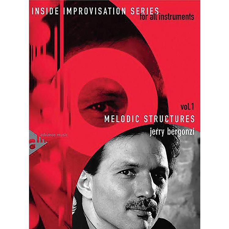 ADVANCE MUSICInside Improvisation Series, Vol. 1: Melodic Structures Melody Instruments (C, B-flat, E-flat, Bass Clef) Book & CD