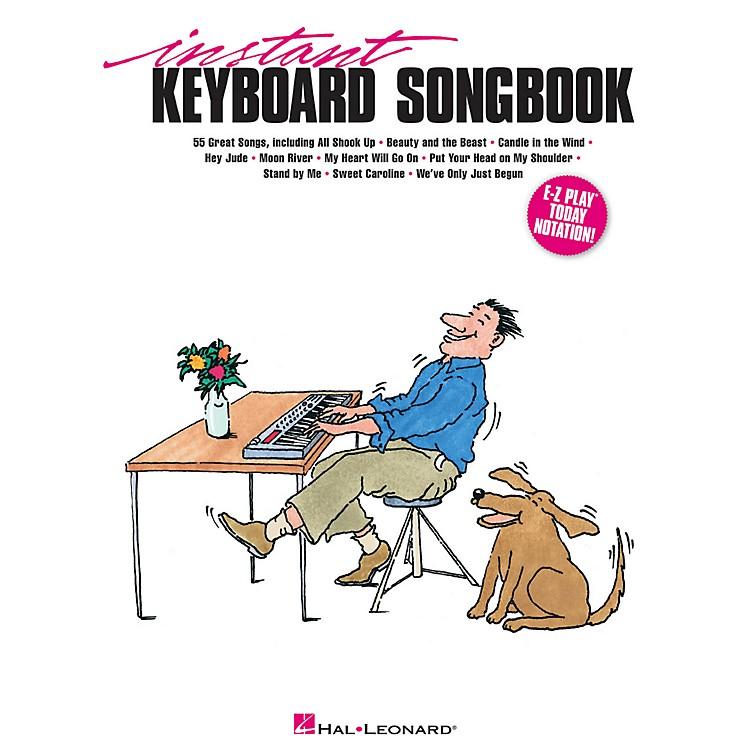 Hal LeonardInstant Keyboard Songbook E-Z Play Today Series