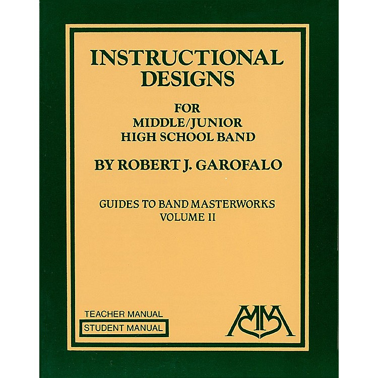 Meredith MusicInstructional Designs for Middle/Junior High School Bands Meredith Music Resource by Robert Garofalo