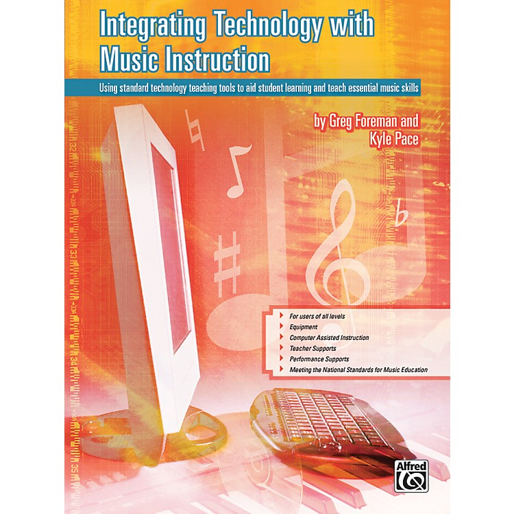 AlfredIntegrating Technology with Music Instruction Book