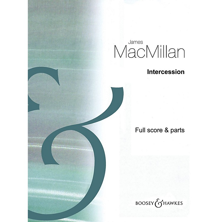 Boosey and HawkesIntercession Boosey & Hawkes Chamber Music Series Book by James MacMillan