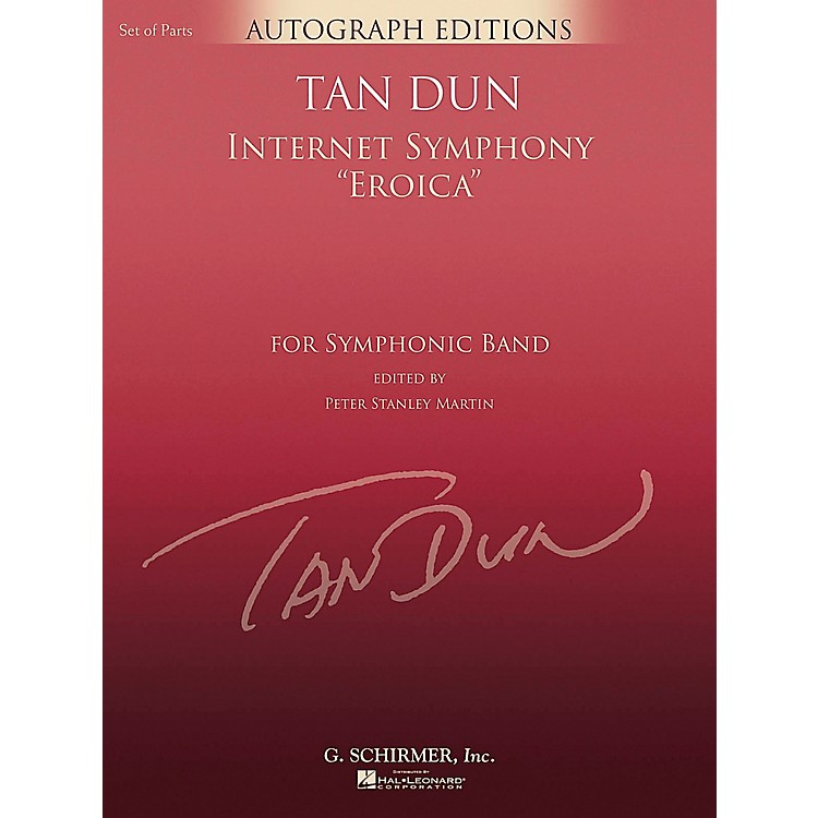 G. SchirmerInternet Symphony Eroica (G. Schirmer Autograph Edition) Concert Band Level 5 Composed by Tan Dun