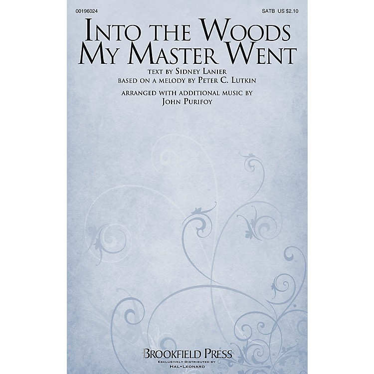 Brookfield Into The Woods My Master Went SATB arranged by John Purifoy