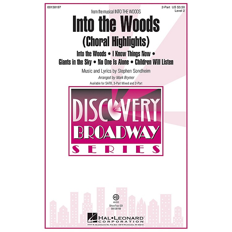 Hal LeonardInto the Woods (Choral Highlights Discovery Level 2) 2-Part arranged by Mark Brymer