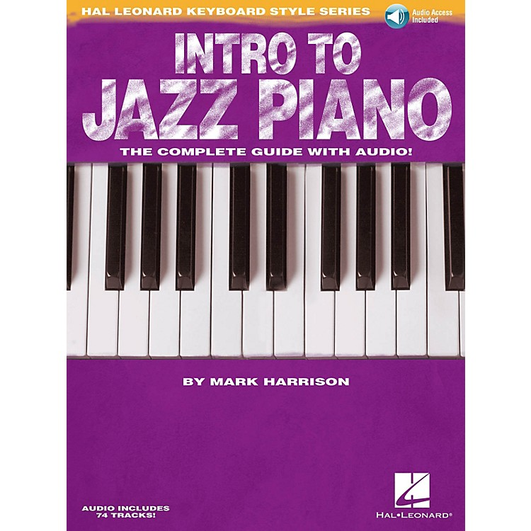 Hal LeonardIntro to Jazz Piano Keyboard Instruction Series Softcover Audio Online Written by Mark Harrison