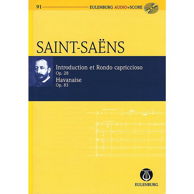 EulenburgIntroduction, Rondo capriccioso & Havanaise Op 28 and Op 83 Eulenberg Audio plus Sc w/CD by Saint-Saëns