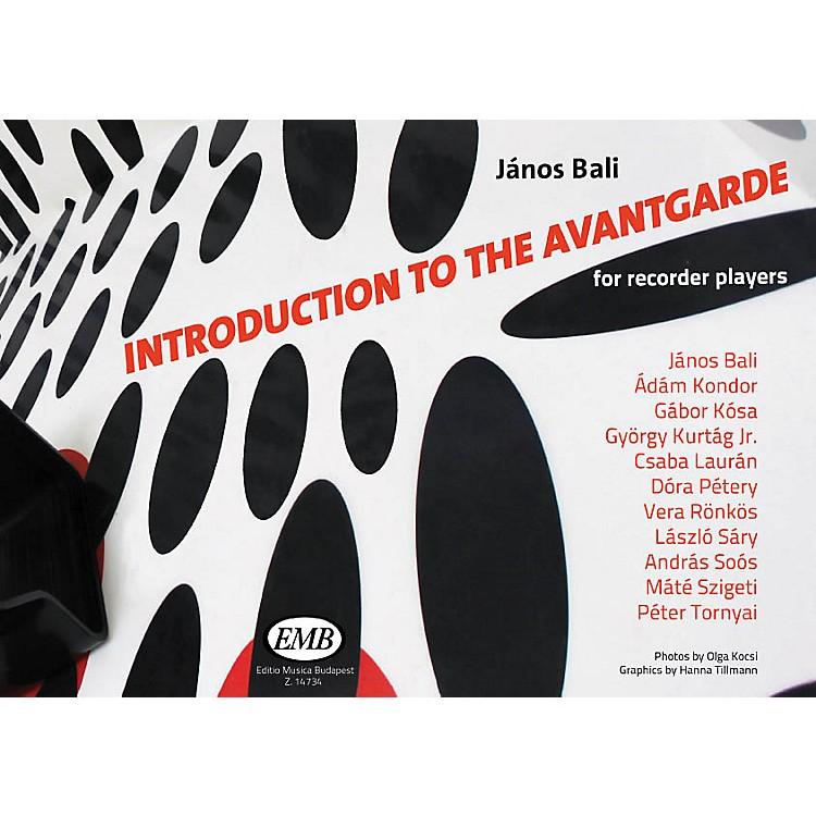Editio Musica BudapestIntroduction to the Avant-garde (for Recorder Players) EMB Series Softcover