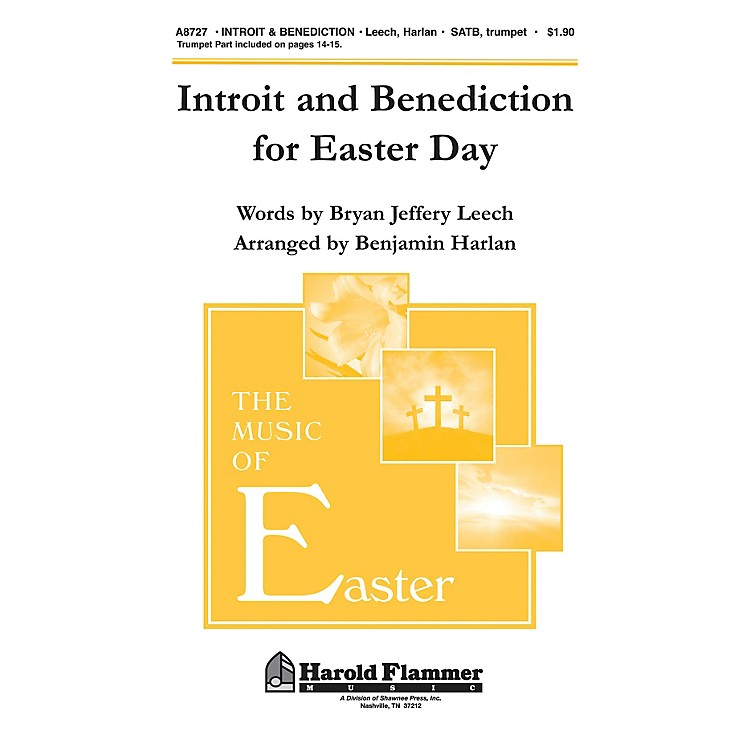 Shawnee PressIntroit and Benediction for Easter Day SATB arranged by Benjamin Harlan