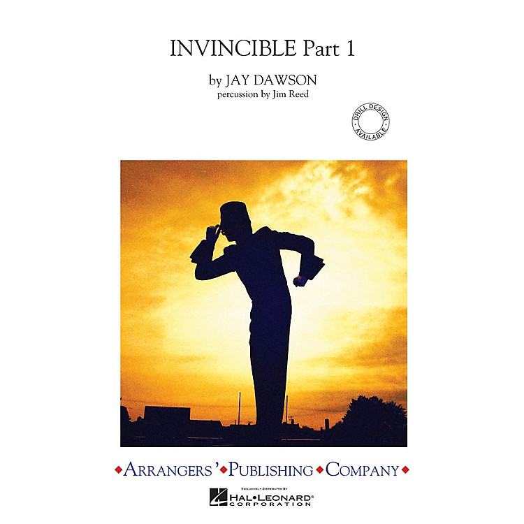 Arrangers Invincible - Part 1 Marching Band Level 3-4 Arranged by Jim Reed