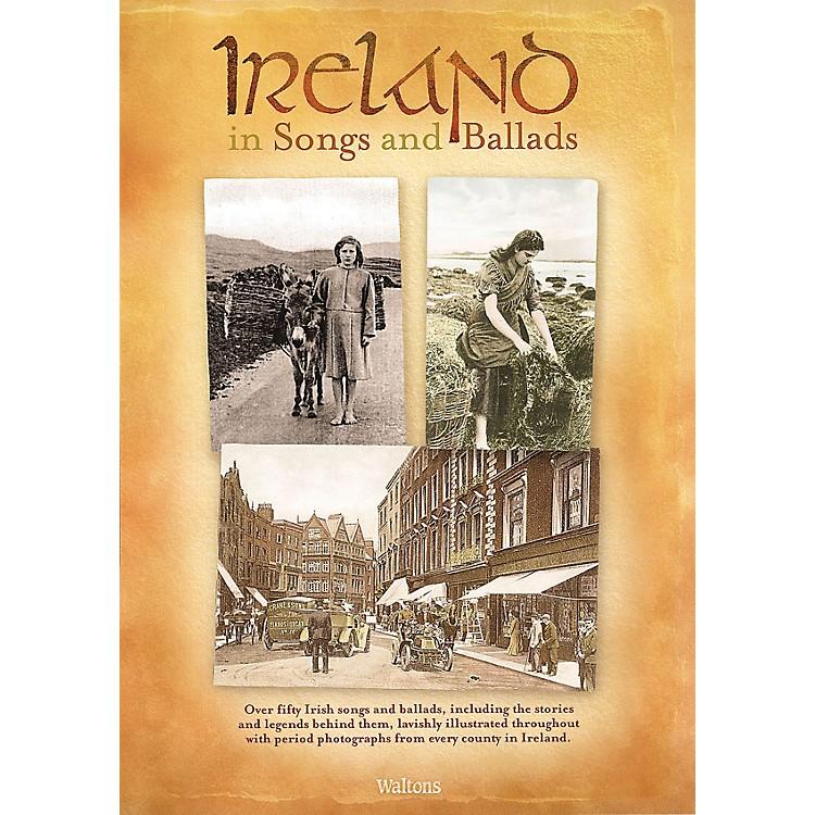 WaltonsIreland in Songs and Ballads Waltons Irish Music Books Series