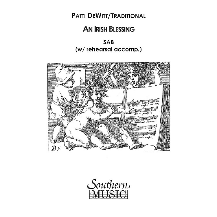 SouthernIrish Blessing SAB Arranged by Patti DeWitt