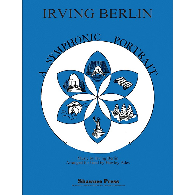 Shawnee PressIrving Berlin-A Symphonic Portrait Concert Band Level 3 Arranged by Hawley Ades