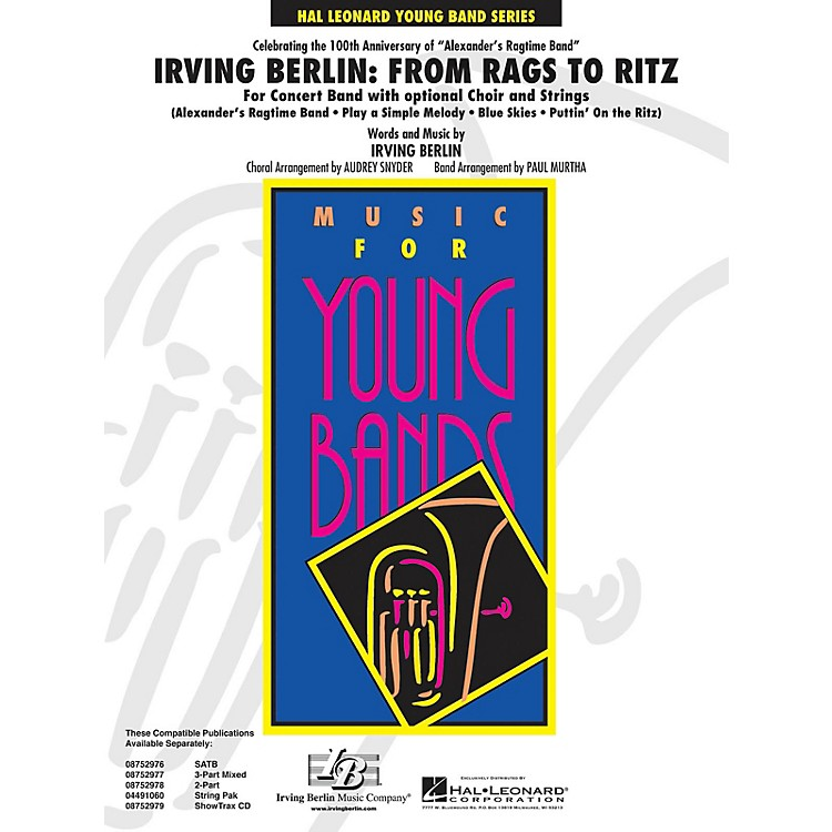 Hal LeonardIrving Berlin: From Rags to Ritz (Concert Band w/opt. Choir) - Young Concert Band Level 3 by Paul Murtha