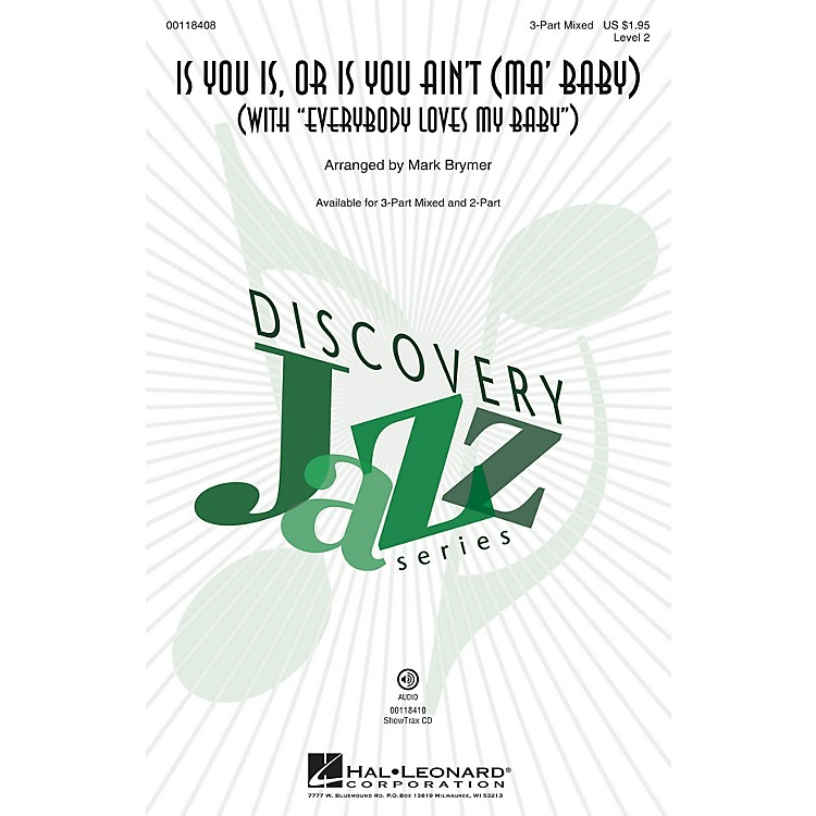 Hal Leonard Is You Is or Is You Ain't (Ma' Baby) ShowTrax CD Arranged by Mark Brymer