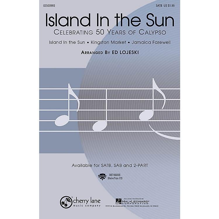 Cherry LaneIsland in the Sun: Celebrating 50 Years of Calypso 2-Part Arranged by Ed Lojeski