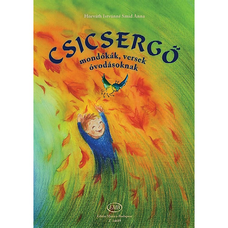 Editio Musica BudapestIstvan Smid Anna Rhymes, Poems, Songs For Children Hungarian Text EMB Series
