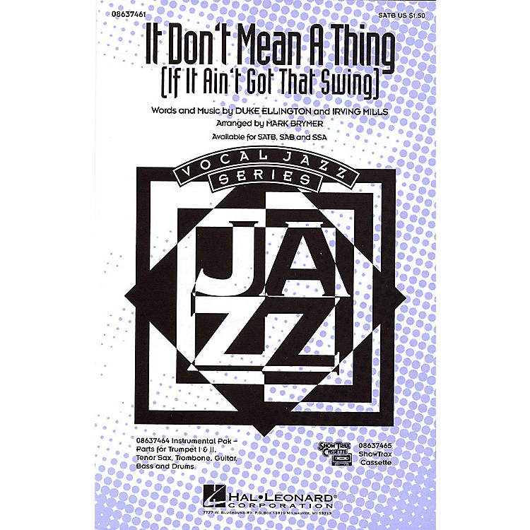 Hal Leonard It Don't Mean a Thing SAB Arranged by Mark Brymer