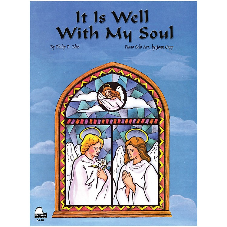 SCHAUMIt Is Well with My Soul Educational Piano Series Softcover