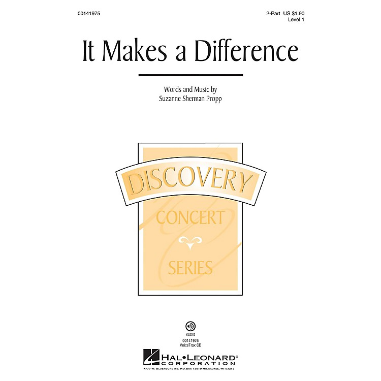 Hal LeonardIt Makes a Difference (Discovery Level 1) 2-Part composed by Suzanne Sherman Propp