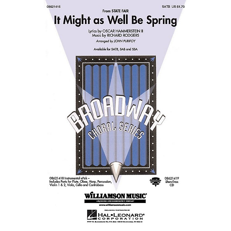 Hal LeonardIt Might as Well Be Spring (from the film State Fair) SAB Arranged by John Purifoy