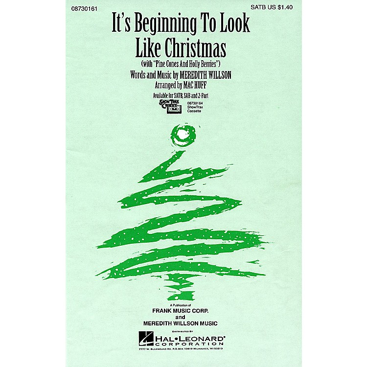 Hal Leonard It's Beginning To Look Like Christmas (with Pine Cones and Holly Berries) SATB arranged by Mac Huff