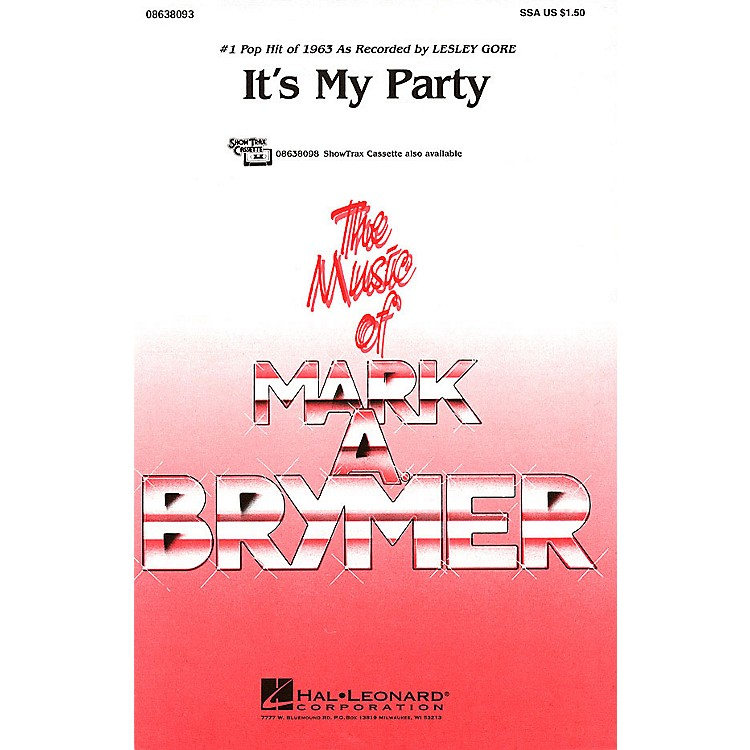 Hal LeonardIt's My Party ShowTrax CD by Lesley Gore Arranged by Mark Brymer