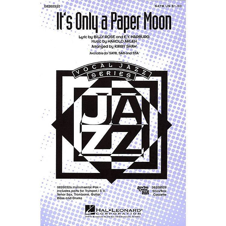 Hal LeonardIt's Only a Paper Moon SSA Arranged by Kirby Shaw