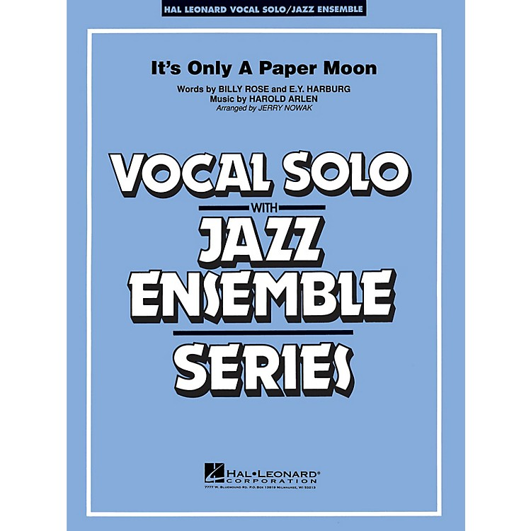 Hal Leonard It's Only a Paper Moon (Vocal Solo with Jazz Ensemble (Key: Eb)) Jazz Band Level 3-4 by Harold Arlen