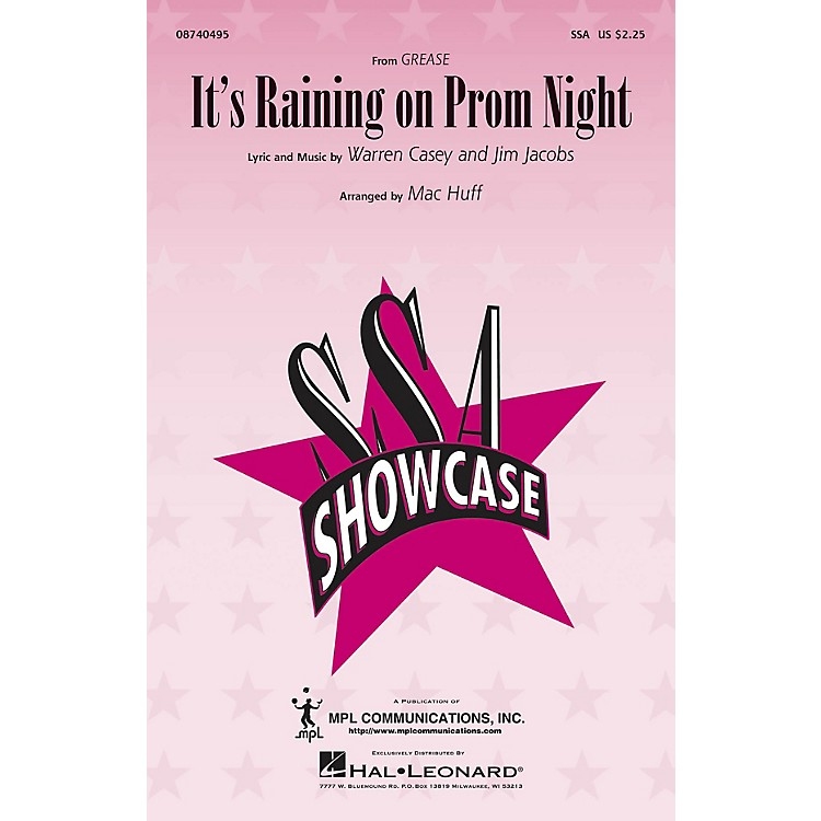Hal LeonardIt's Raining on Prom Night (from Grease) SSA arranged by Mac Huff