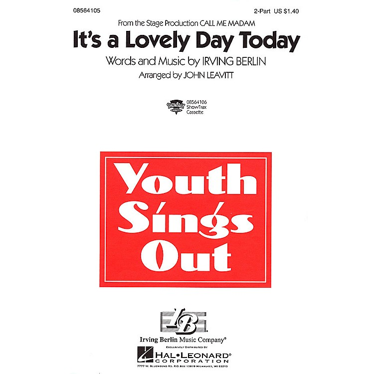 Hal LeonardIt's a Lovely Day Today (from Call Me Madam) 2-Part arranged by John Leavitt