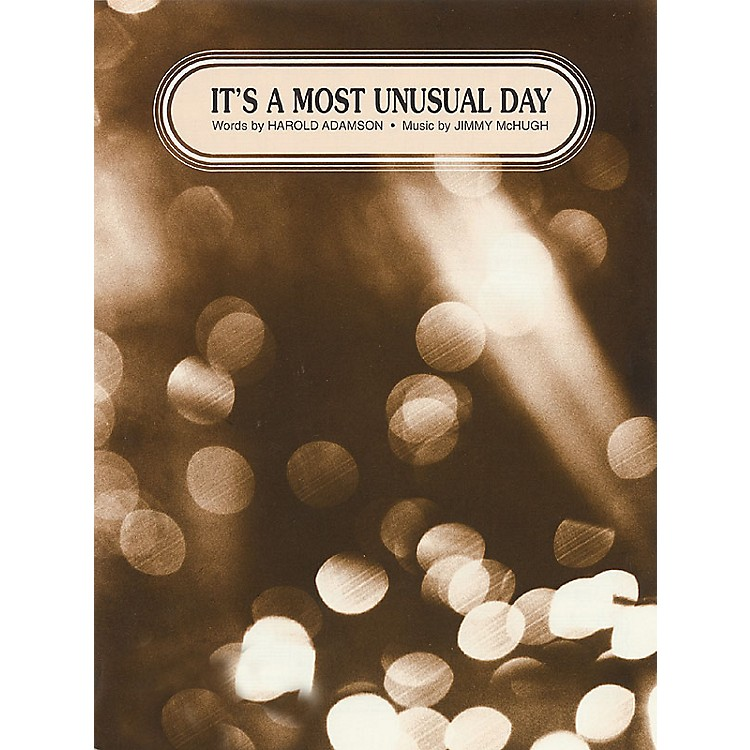 TRO ESSEX Music GroupIt's a Most Unusual Day Richmond Music ¯ Sheet Music Series