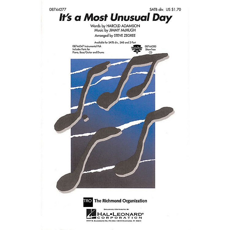 Hal LeonardIt's a Most Unusual Day SATB Divisi arranged by Steve Zegree
