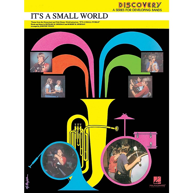 Hal LeonardIt's a Small World Concert Band Level 1.5 Arranged by Johnnie Vinson