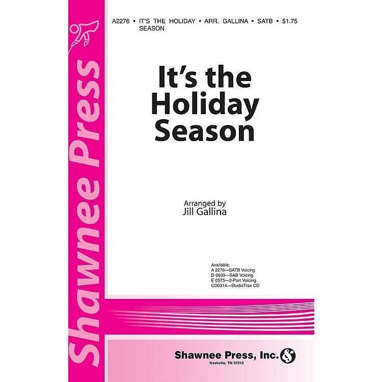 Shawnee PressIt's the Holiday Season 2-Part Arranged by Jill Gallina