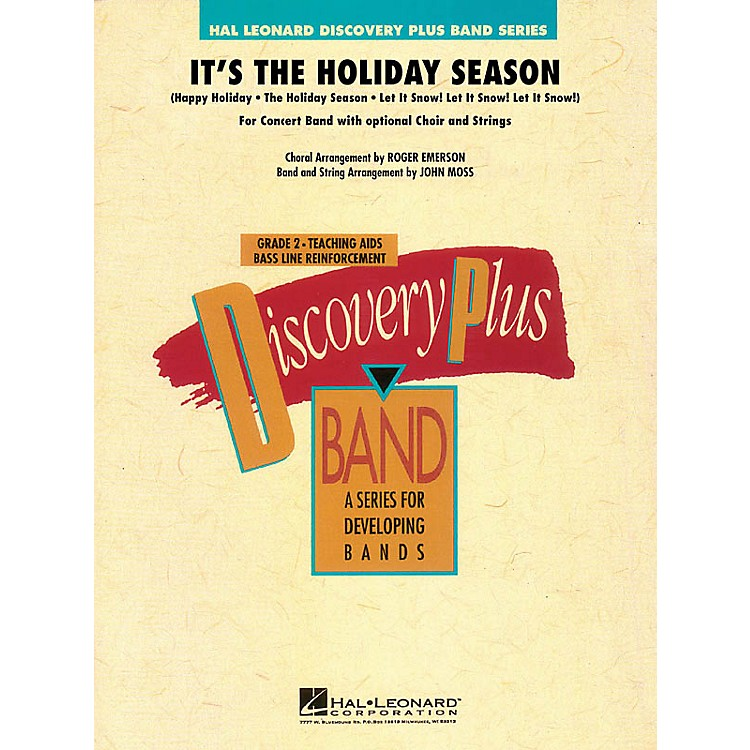 Hal Leonard It's the Holiday Season (for Band and Optional Choir) - Discovery Plus Band Level 2 by John Moss
