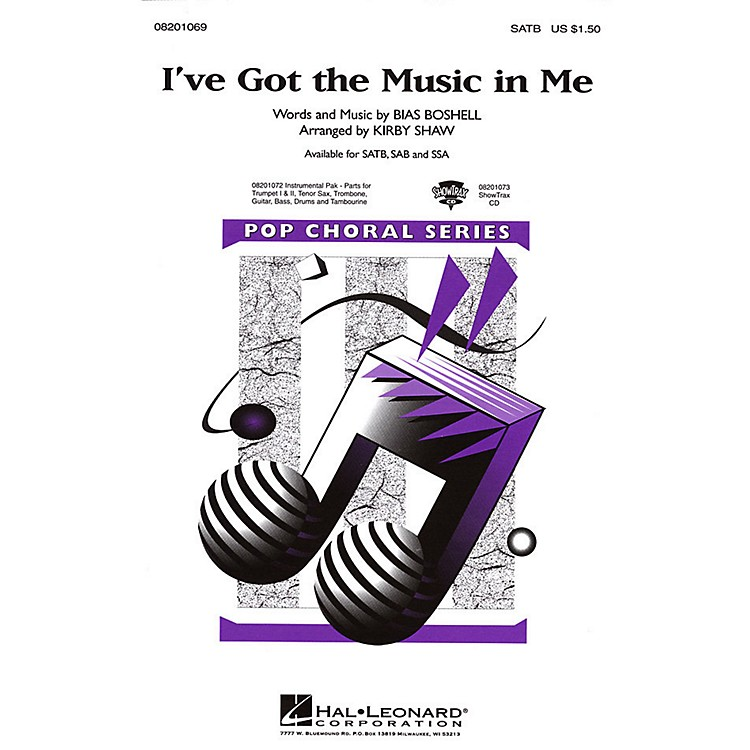 Hal LeonardI've Got the Music in Me SATB arranged by Kirby Shaw