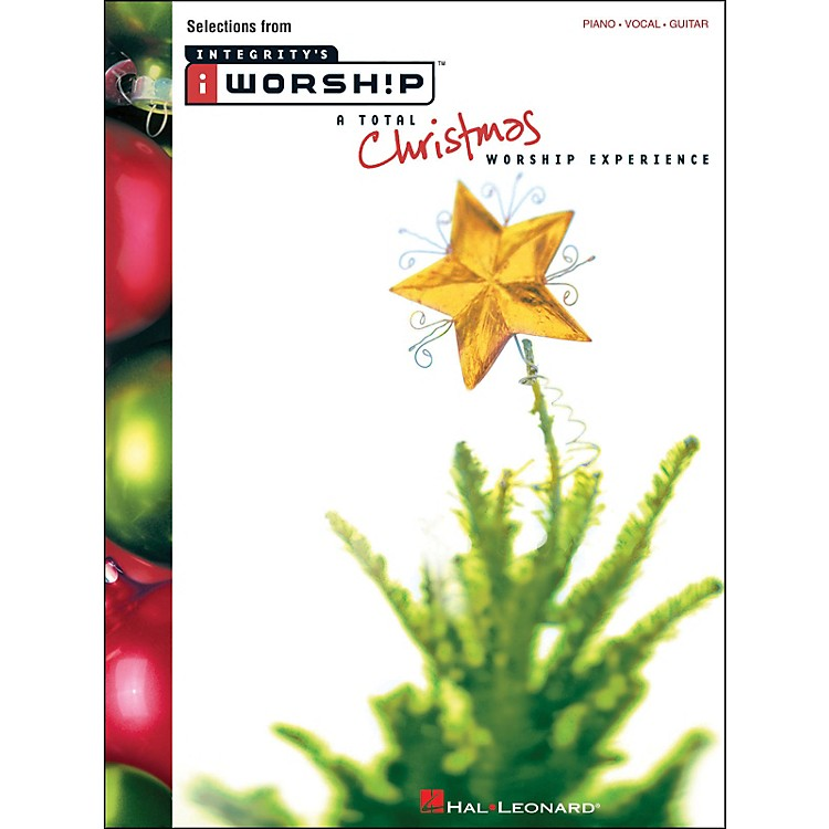 Integrity MusicIworship A Total Christmas Worship Experience arranged for piano, vocal, and guitar (P/V/G)