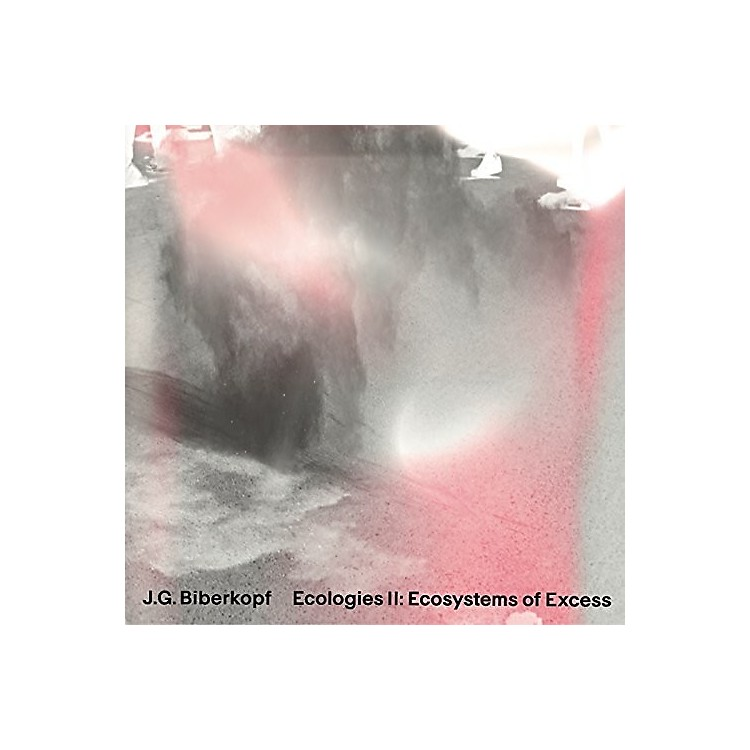 AllianceJ.G. Biberkopf - Ecologies Ii: Ecosystems Of Excess