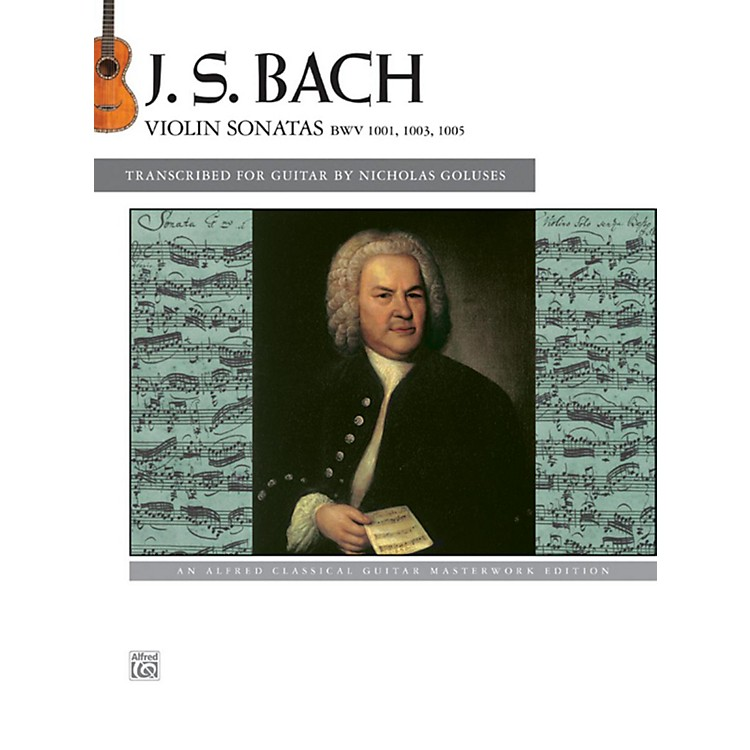 AlfredJ.S. Bach - Violin Sonatas BWV 1001, 1003, 1005 Guitar Book